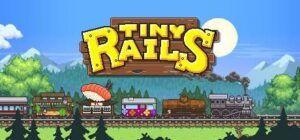 Tiny Rails v2.10.0 Mod Dinheiro Infinito